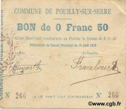 50 Centimes FRANCE régionalisme et divers POUILLY SUR SERRE 1915 JP.02-1786 TTB