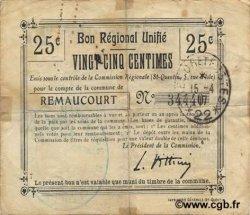 25 Centimes FRANCE régionalisme et divers REMAUCOURT 1916 JP.02-1908.BRU B+