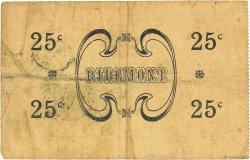 25 Centimes FRANCE régionalisme et divers RIBEMONT 1915 JP.02-1929 TTB