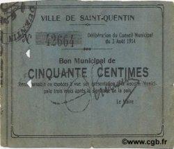50 Centimes FRANCE régionalisme et divers SAINT QUENTIN 1914 JP.02-2029 TB