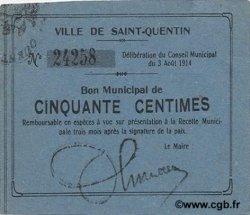 50 Centimes FRANCE régionalisme et divers SAINT QUENTIN 1914 JP.02-2029 SPL