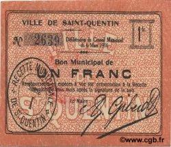 1 Franc FRANCE régionalisme et divers SAINT QUENTIN 1916 JP.02-2046 TTB+