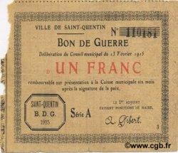1 Franc FRANCE régionalisme et divers SAINT QUENTIN 1915 JP.02-2051 B+