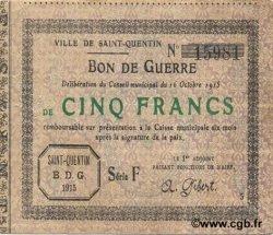 5 Francs FRANCE régionalisme et divers SAINT QUENTIN 1915 JP.02-2078 TTB+