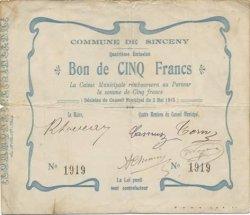 5 Francs FRANCE régionalisme et divers SINCENY 1915 JP.02-2184 TB+