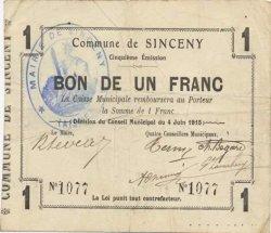 1 Franc FRANCE régionalisme et divers SINCENY 1915 JP.02-2186 TB+