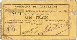 1 Franc FRANCE régionalisme et divers THENELLES 1915 JP.02-2268 TB+