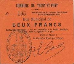 2 Francs FRANCE régionalisme et divers TUGNY ET PONT 1914 JP.02-2304 SPL