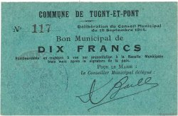 10 Francs FRANCE régionalisme et divers TUGNY ET PONT 1914 JP.02-2306 SPL