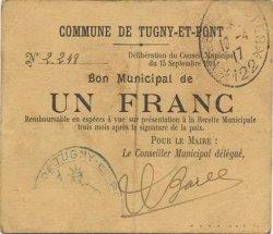 1 Franc FRANCE régionalisme et divers TUGNY ET PONT 1914 JP.02-2307 TTB