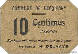 10 Centimes FRANCE régionalisme et divers BECQUIGNY 1916 JP.02-2513 SUP