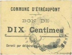 10 Centimes FRANCE régionalisme et divers ETREAUPONT 1916 JP.02-2575 TTB