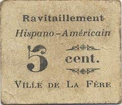 5 Centimes FRANCE régionalisme et divers FERE (LA) 1916 JP.02-2582 TB+