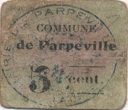 5 Centimes FRANCE régionalisme et divers PARPEVILLE 1916 JP.02-2680 TB+
