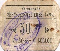 50 Centimes FRANCE régionalisme et divers SERY-LES-MEZIERES 1916 JP.02-2714 TB+