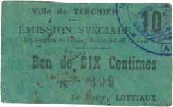 10 Centimes FRANCE régionalisme et divers TERGNIER 1915 JP.02-2721 TTB