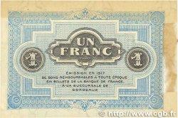 1 Franc FRANCE régionalisme et divers BORDEAUX 1917 JP.030.14 TTB