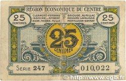 25 Centimes FRANCE régionalisme et divers Région Économique Du Centre 1918 JP.040.01 B