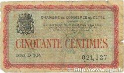 50 Centimes FRANCE régionalisme et divers CETTE ACTUELLEMENT SÈTE 1915 JP.041.10 B