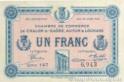 1 Franc FRANCE régionalisme et divers CHÂLON-SUR-SAÔNE, AUTUN ET LOUHANS 1916 JP.042.04 SUP+