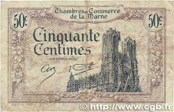 50 Centimes FRANCE régionalisme et divers CHALONS, REIMS, ÉPERNAY 1922 JP.043.01 TTB