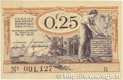 25 Centimes FRANCE régionalisme et divers NORD et PAS-DE-CALAIS 1918 JP.094.03 SPL