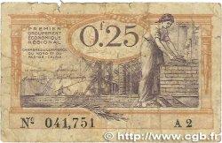 25 Centimes FRANCE régionalisme et divers Nord et Pas-De-Calais 1918 JP.094.03 B