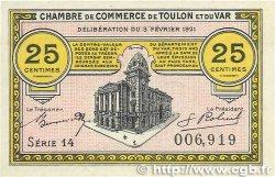 25 Centimes FRANCE régionalisme et divers Toulon 1921 JP.121.32 pr.NEUF