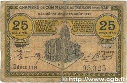 25 Centimes FRANCE régionalisme et divers TOULON 1921 JP.121.33 B
