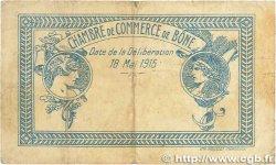 1 Franc FRANCE régionalisme et divers BÔNE 1915 JP.138.03 B+