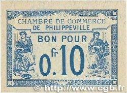 10 Centimes FRANCE régionalisme et divers Philippeville 1915 JP.142.13 NEUF