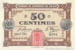 50 Centimes FRANCE régionalisme et divers CALAIS 1915 JP.036.07 SUP