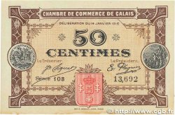 50 Centimes FRANCE régionalisme et divers Calais 1916 JP.036.21 TTB+