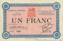 1 Franc FRANCE régionalisme et divers CETTE actuellement SÈTE 1915 JP.041.05 TTB