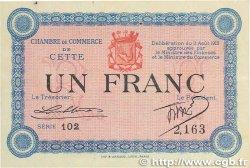 1 Franc FRANCE régionalisme et divers CETTE actuellement SÈTE 1915 JP.041.05 TTB+