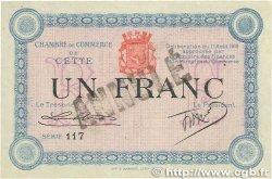 1 Franc FRANCE régionalisme et divers CETTE actuellement SÈTE 1915 JP.041.08 SPL