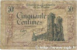 50 Centimes FRANCE régionalisme et divers Chalons, Reims, Épernay 1922 JP.043.01 B+