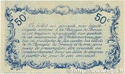 50 Centimes FRANCE régionalisme et divers Chateauroux 1916 JP.046.14 pr.NEUF