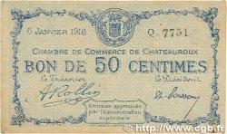 50 Centimes FRANCE régionalisme et divers CHATEAUROUX 1916 JP.046.16 TB+