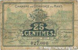 25 Centimes FRANCE régionalisme et divers Le Mans 1922 JP.069.20 B