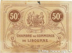 50 Centimes FRANCE régionalisme et divers Libourne 1915 JP.072.15 TTB
