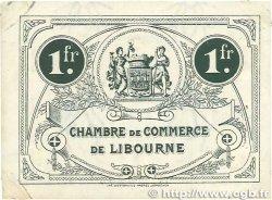 1 Franc FRANCE régionalisme et divers LIBOURNE 1917 JP.072.19 TTB+