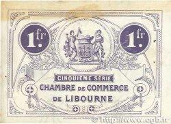 1 Franc FRANCE régionalisme et divers LIBOURNE 1918 JP.072.25 SUP+