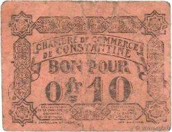 10 Centimes FRANCE régionalisme et divers Constantine 1915 JP.140.49 B+