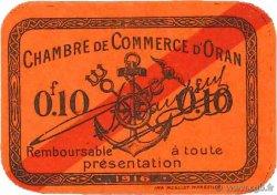 10 Centimes FRANCE régionalisme et divers ORAN 1916 JP.141.49 TTB+