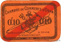 10 Centimes FRANCE régionalisme et divers ORAN 1916 JP.141.49 SUP