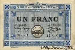 1 Franc FRANCE régionalisme et divers BORDEAUX 1917 JP.030.14 TTB à SUP