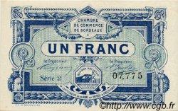 1 Franc FRANCE régionalisme et divers BORDEAUX 1917 JP.030.21 SPL à NEUF