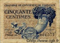 50 Centimes FRANCE régionalisme et divers BORDEAUX 1921 JP.030.28 TB