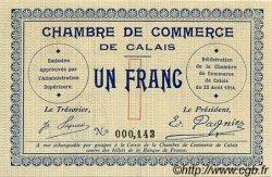 1 Franc FRANCE régionalisme et divers CALAIS 1914 JP.036.03 TTB à SUP